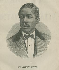 Octavius V. Catto. Image provided by Historical Society of Pennsylvania