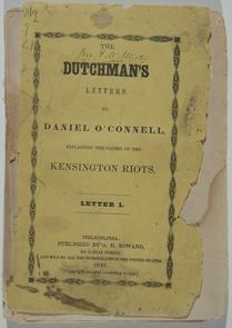 "Title page from ""The Dutchman's Letters to Daniel O'Connell"". Image provided by Historical Society of Pennsylvania"