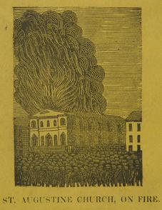 St. Augustine Church, on Fire. Image provided by Historical Society of Pennsylvania