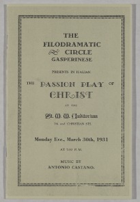 "Playbill for the ""The Passion Play of Christ""  presented by the Filodramatic Circle Gasperinese, 1931. Image provided by Historical Society of Pennsylvania"