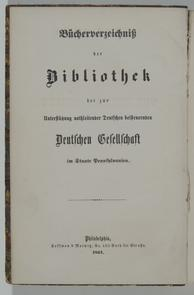 Catalogue of the Library of the German Society. Image provided by Historical Society of Pennsylvania