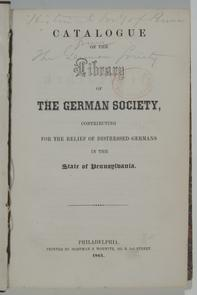 English title page of the Catalogue of the Library of the German Society. Image provided by Historical Society of Pennsylvania