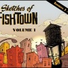 "The Cover of  Jeff Kilpatrick's ""Sketches of Fishtown, Volume 1"""