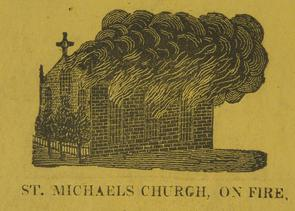 St. Michaels Church, on fire. Image provided by Historical Society of Pennsylvania