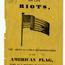 """Full Particulars of the Late Riots"" cover, title page and preface. Image provided by Historical Society of Pennsylvania"